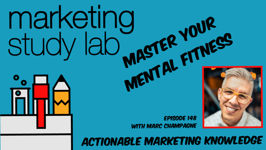 mental-fitness-in-marketing-marc-champagne-yt